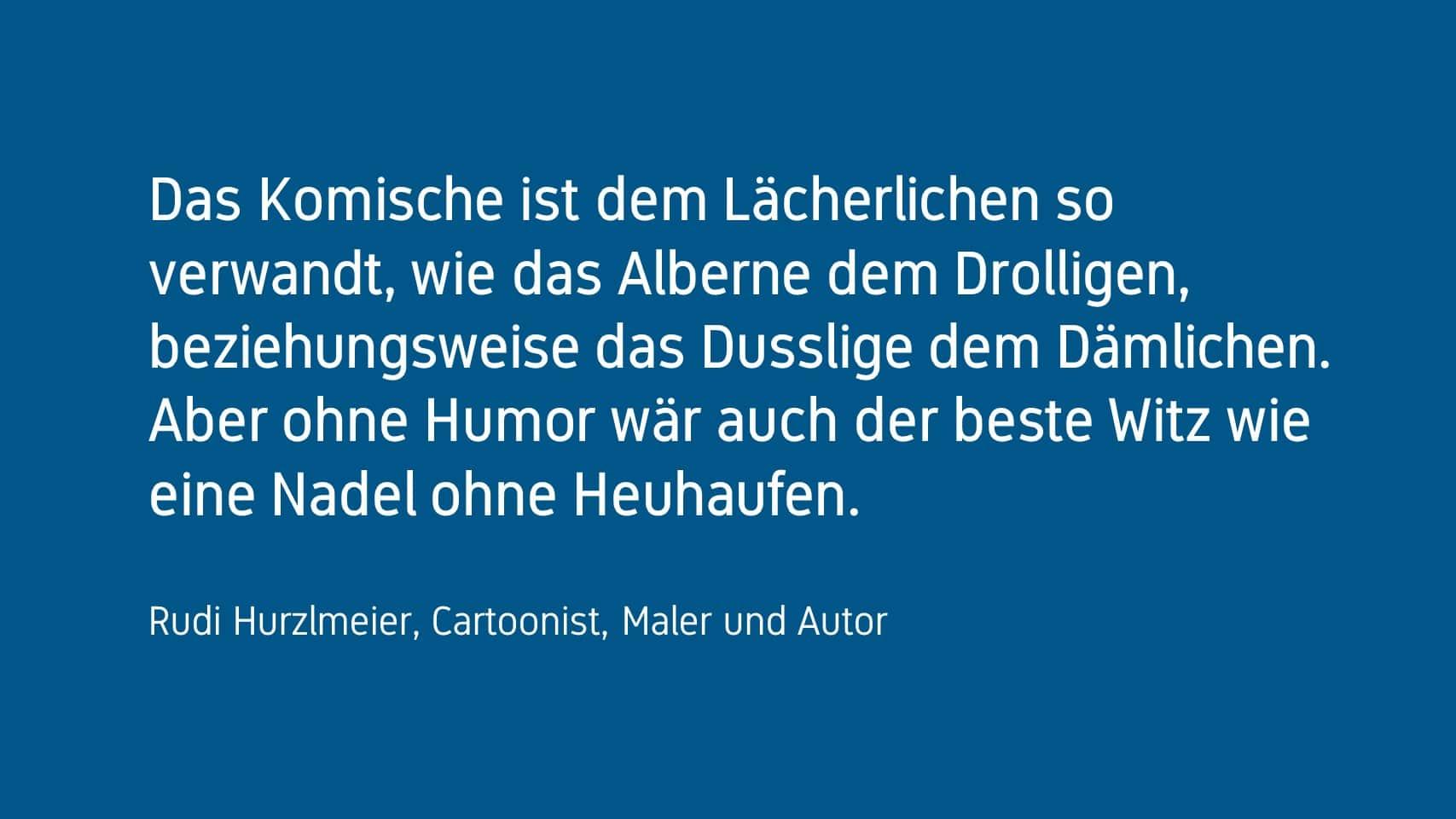 Rudi Hurzlmeier Forum HUmor