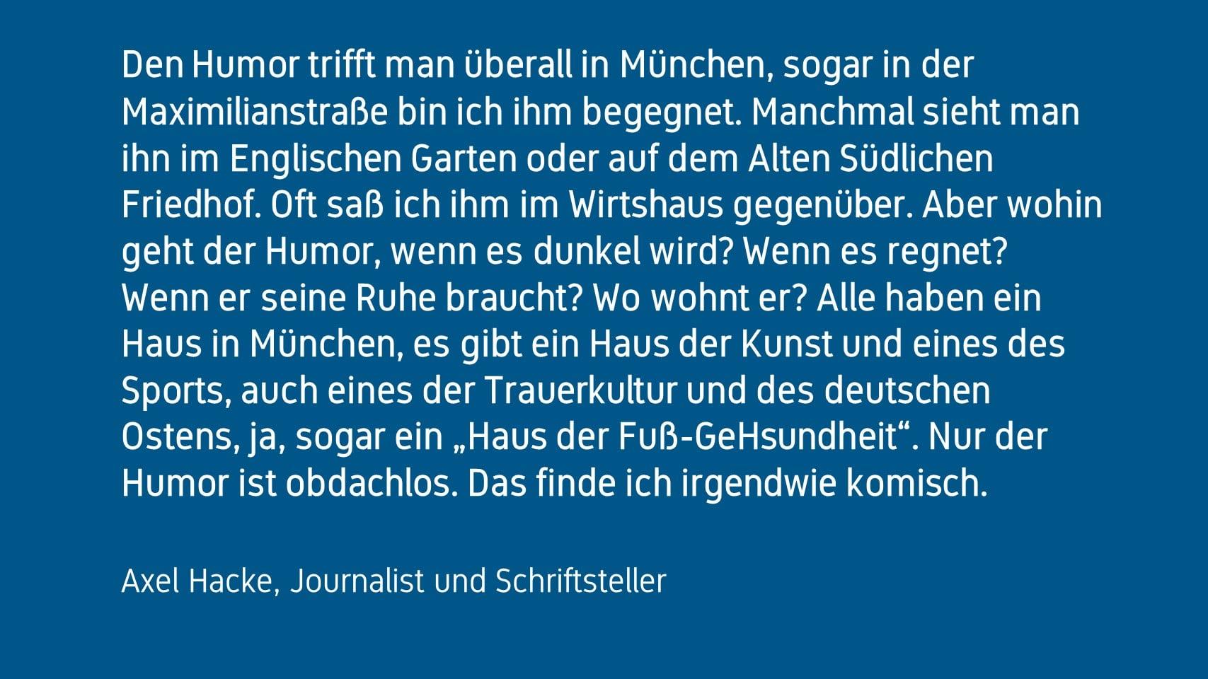 Axel Hacke zum Forum Humor München