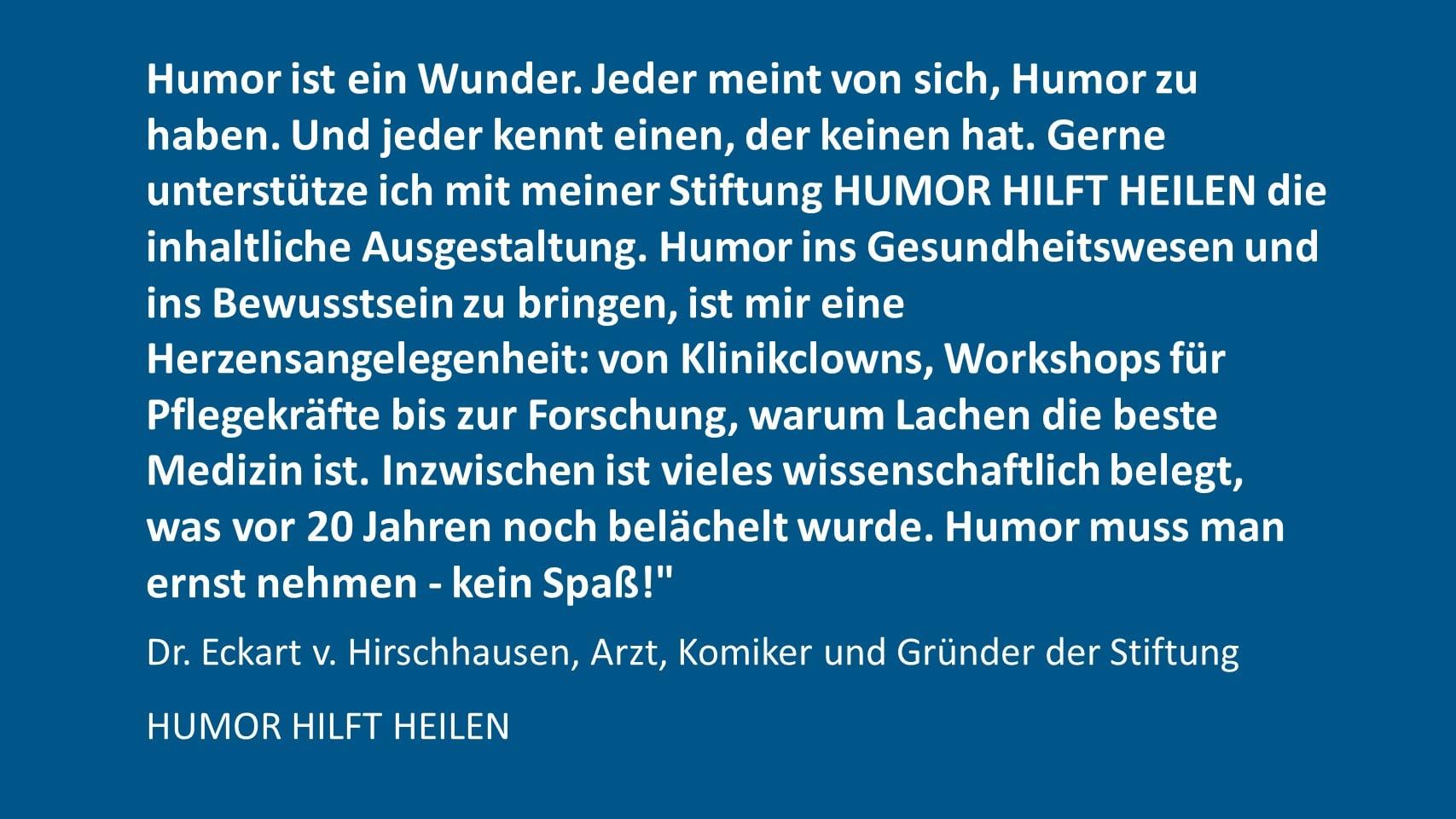 Dr. Eckart v. Hirschhausen, Arzt, Komiker und Gründer der Stiftung HUMOR HILFT HEILEN